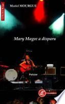 Mary Magee a disparu