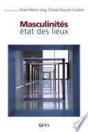 Masculinités : état des lieux
