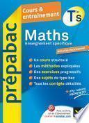 Maths Tle S Enseignement spécifique - Prépabac Cours & entraînement