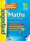 Maths Tle S spécifique & spécialité - Prépabac Cours & entraînement