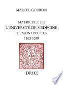Matricule de l'Université de Médecine de Montpellier : 1503-1599