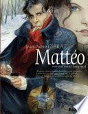 Mattéo. Première époque (1914-1915)