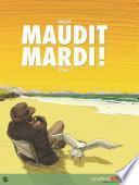 Maudit Mardi !