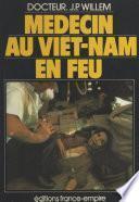 Médecin au Viêt-Nam en feu