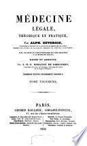 Médecine légale, théorique et pratique