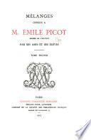 Mélanges offerts à M. Émile Picot