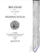 Melanges publies par la societe des bibliophiles francais