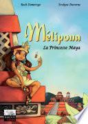Mélipona - La Princesse Maya