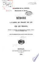 Mémoire à l'appui du projet de loi sur les prisons...