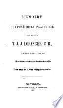 Mémoire composé de la plaidoirie de T.J.J. Loranger, C.R.