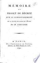 Mémoire et projet de décret sur le remboursement de la dette exigible de l'Etat. Par M. Tousard