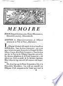 Mémoire pour Demoiselle Adelaïde-Marie Maurisseau, Demoiselle majeure, Demanderesse ; Contre les Administrateurs de l'Hôpital Général de la Ville de Paris, Défendeurs