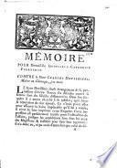 Mémoire pour Demoiselle Genevieve-Catherine Fournerot. Contre le Sieur Charles Devilliers, Maître en Chirurgie, son mari