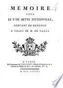 Mémoire pour le sr. de Bette d'Etienville servant de réponse au mémoire de M. le Baron de Fages