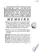 Mémoire pour Me. Charles-Bruno Lepayen ... de la Société Royale des Sciences & des Arts de la même Ville, apellant d'une sentence rendue à l'Hôtel commun de ladite ville le 9 janvier 1770, contre les officiers dudit Hôtel commun, qui ont rendu ladite sentence ...