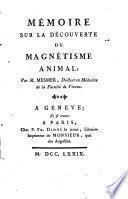 Mémoire sur la découverte du magnetisme animal