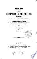 Mémoire sur le commerce maritime de Rouen ... jusqu'à la fin du xvie siècle [ed. by P.A. Chéruel].