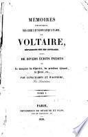 Mémoires anecdotiques, très curieux et inconnus jusqu'à ce jour, sur Voltaire, réflexions sur ses ouvrages...