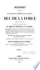 Mémoires authentiques de Jacques Nompar de Caumont, duc de La Force, et de ses deux fils, les marquis de Montpouillan et de Castelnaut