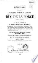 Mémoires authentiques de Jacques Nompar de Caumont duc de La Force, maréchal de France, et de ses deux fils les Marquis de Montpouillan et de Castelnaut...