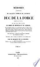 Mémoires authentiques de Jacques Nompar de Caumont ... et de ses deux fils, les marquis de Montpouillan et de Castelnaut, suivis de documents curieux et de correspondances inédites de Jeanne d'Albret ... et autres personnages marquants. Recueillis par le marquis de la Grange
