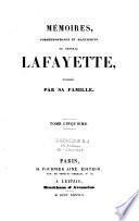Mémoires correspondance et manuscrits du général Lafayette