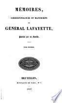 Mémoires, correspondances et manuscrits du Général Lafayette