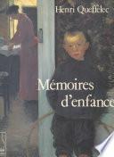 Mémoires d'enfance : la douceur et la guerre