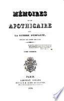 Memoires d ́un Apothicaire sur la Guerre d ́Espagne pendant les années 1804-1814