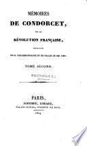 Mémoires de Condorcet, sur la Révolution française