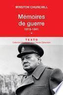 Mémoires de guerre (Tome 1) - 1919-1941