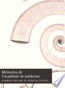 Mémoires de l'Académie de médecine