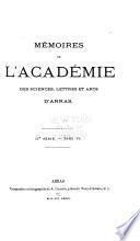 Mémoires de l'Académie des sciences lettres et arts d'Arras
