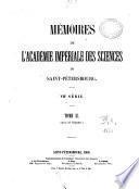Mémoires de l'Académie Impériale des Sciences de St. Pétersbourg
