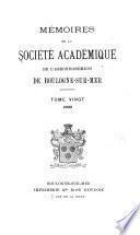 Mémoires de la Société académique de l'arrondissement de Boulogne-sur-Mer ...