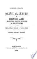 Mémoires de la Société académique des sciences, arts, belles-lettres, agriculture & industrie de Saint-Quentin