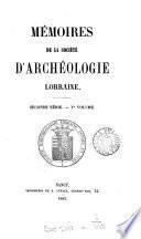 Mémoires de la Société d'archéologie lorraine