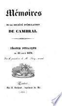Memoires De La Societe D'emulation De Cambrai