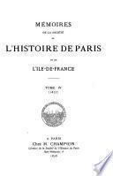 Mémoires de la Société de l'Histoire de Paris et de l'Ile-de-France