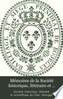Mémoires de la Société historique, littéraire et scientifique du Cher