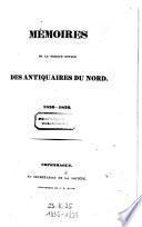 Mémoires de la Société royale des antiquaires du Nord, 1836-1839