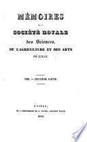 Mémoires de la Société royale des sciences, de l'agriculture et des arts de Lille