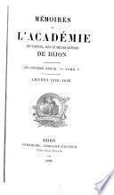 Mémoires de lʹAcadémie des sciences, arts et belles-lettres de Dijon