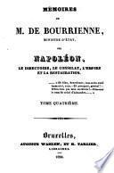 Mémoires de m. de Bourrienne sur Napoléon, le directoire, le consulat, l'empire et la restauration