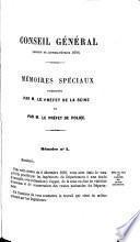 Mémoires de M. le Préfet de la Seine et de M. le Préfet de Police et procès-verbaux des délibérations