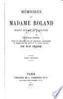 Mémoires de Madame Roland écrits durant sa captivité