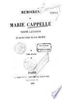 Mémoires de Marie Capelle, veuve Lafarge écrits par elle-même