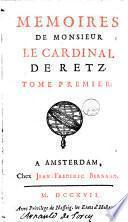 Memoires de monsieur le cardinal de Retz ...