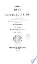 Mémoires de Pasquier de le Barre et de Nicolas Soldoyer, pour servir à l'histoire de Tournai 1565-1570, avec notice et annotations par A. Pinchart