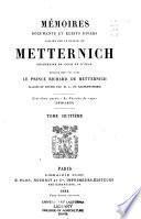 Mémoires, documents et écrits divers laissés par le prince de Metternich: 3. ptie.: La période de repos (1848-1859)